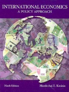 International Economics: A Policy Approach by Max Kreinin. $2.89. Publication: October 19, 2001. Publisher: Thomson South-Western; 9 edition (October 19, 2001). Edition - 9. 363 pages