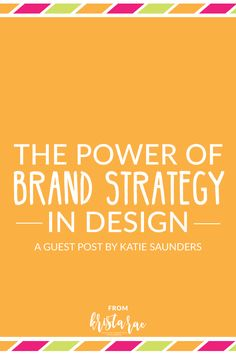 A brand strategy helps you get to know your clients much better, make a real difference in their business & keep them coming back for more. via @kristaraeblog