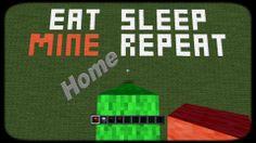 Eat Sleep Mine Repeat - A Minecraft pardoy playstation edition (Calvin H...