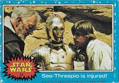 Scanlens Star Wars Trading Card No. 23 See-Threepio is injured!