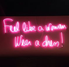 Feel like a woman, wear a dress! -DVF