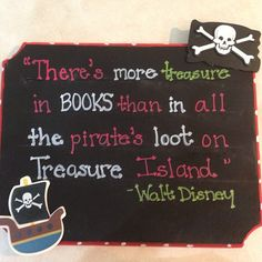 Reading Pirate Quote Sign for Ms. Disney Classroom, New Classroom, Classroom Themes, Classroom Posters, Library Themes, Library Displays, Pirate Day, Pirate Theme, Pirate Decor