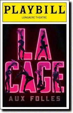 < La Cage Aux Folles : Playbill Covers  Playbill Cover for La Cage Aux Folles at Longacre Theatre 2010-2011