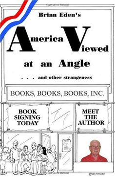 America Viewed at an Angle... and Other Strangeness by Brian Eden http://www.amazon.com/dp/1412039150/ref=cm_sw_r_pi_dp_wvu5ub0RCPPQY #signed #signedbyauthor #rare #collectible #american #amazon #superdealbooks