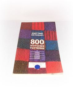 Knitting Dictionary 800 Stitches Knitting Crochet Dictionary Patterns Knitting Crochet Jacquard Techniques Book/Booklet Knitting Patterns by ICreateAndCollect on Etsy
