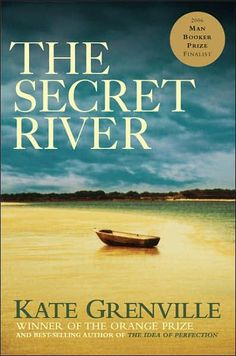 The Secret River : Secret River Trilogy Series : Book 1 - Kate Grenville. This book challenges all your ideas about the landscape and the first Australians, and you may never view Australia in the same way again.