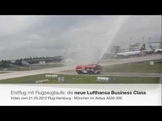 Jungfernflug neue Lufthansa Business Class mit Lufthansa Airbus A330-300 am 21.05.2012 http://www.youtube.com/watch?v=4lj_3qEXQrY#