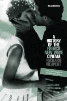 A history of the French new wave cinema  Richard Neupert.  (Series: Wisconsin studies in film)