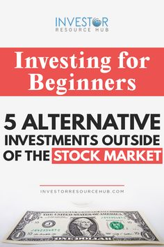 Planning your first investments and wary of the stock market? These are the best 5 alternative investments outside the stock market for beginners. #investing #business #trading Learn Stock Market, Stock Market For Beginners, Stock Market Investing, Investing In Stocks, Saving Ideas, Saving Tips, Saving Money, Forex Trading Tips, Learn Forex Trading