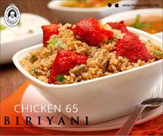 #Didyouknow: Chicken 65 originates from Chennai!!!  With burst of flavours, savour the tempting Chicken 65 Biriyani at THALAPPAKATTI RESTAURANT  www.thalappakatti.com | 044-26194300/26194200  #DindigulThalappakatti #Thalappkatti #ThalappakattiRestaurant #Food #NonVeg #Chicken #Chicken65 #Biriyani