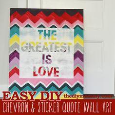 Make Chevron & Sticker Quote Wall Art