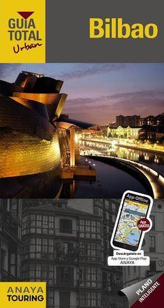 Gómez, Iñaki. Bilbao.Madrid : Anaya Touring, 2015 Bilbao, Anaya, Touring, Sci Fi, Urban, Madrid, Movies, Movie Posters, Viajes