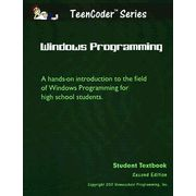 TeenCoder Series: Windows Programming Student Textbook with Course CD, Second Edition