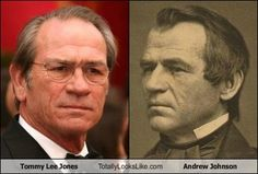 In honor of #PresidentsDay: Tommy Lee Jones / Andrew Johnson #totallylookslike