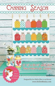 Canning Season Quilt PatternLori Holt of Bee in my Bonnet #ISE-602 - Quilt Patterns | Fat Quarter Shop
