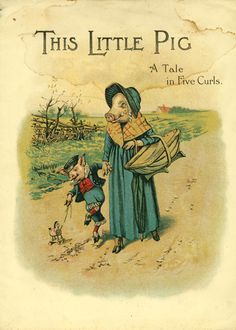 This Little Pig, A Tale in Five Curls Old Children's book.