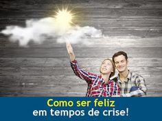 Coaching Afetivo/Patricia Camargo-relacionamento,namoro,casamento,separação,Campinas,Sorocaba,Skype: Como ser feliz em tempos de crise !