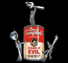 Love bruce Campbell :)