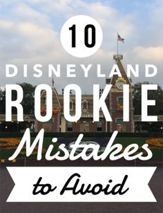 10 Disneyland Rookie Mistakes to Avoid at All Costs Disneyland California Adventure, Disneyland Vacation, Disney Vacation Planning, Disney California, Disney Vacations, Vacation Trips, Universal Parks, Rookie Mistake, Disneyland Secrets