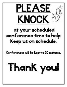 Parent Teacher Conference Sign- Please Knock I use this sign on my classroom door during Parent Teacher Conferences. Parents knock at their designated conference time to keep the schedule moving. This can help keep conferences from running too long. Parent Teacher Interviews, Parent Teacher Conference Forms, Parent Teacher Meeting, Parent Teacher Communication, Meet The Teacher, 2nd Grade Classroom, School Classroom, Classroom Ideas, Future Classroom