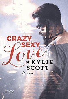 Crazy, Sexy, Love (Dive Bar, Band 1), http://www.amazon.de/dp/3736301995/ref=cm_sw_r_pi_awdl_xs_GDjNzbCPVKC60