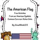 FREE!  This is a freebie and sample from our American Symbols - Common Core non-fiction unit (reading and writing).  Include in this freebie is a sample s...
