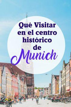Las mejores cosas qué visitar y qué ver en Munich en su centro histórico. Berlin, Travel Tips, Europe, City, Austria, Ideas, Munich Germany, Hamburg, Brick Path