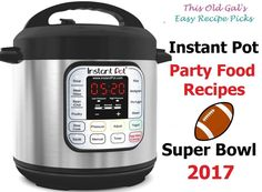 20+ Superbowl 2017 Instant Pot Party Food Recipes via @thisoldgalcooks