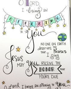 Lord I bring an Offering to You.  One of my favorite Bible journaling creations reflecting on the desire to bring an offering to our Lord...for He is good!  #biblejournaling #offering