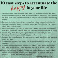 10 Easy steps to accentuate the HAPPY in your life