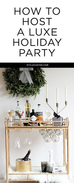 Luxe Holiday Party Inspiration - Whether you're hosting for Christmas or NYE, we've rounded up must-have bar cart items and festive decor to luxe up your space this holiday party season.