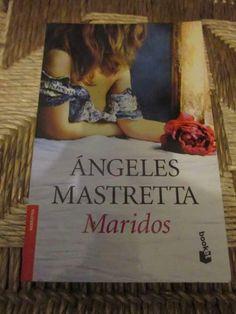 Maridos. Ángeles Mastreta.