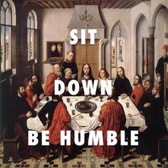 WICKED OR WEAKNESS - Last Supper (1465), Dirk Bouts / HUMBLE., Kendrick Lamar