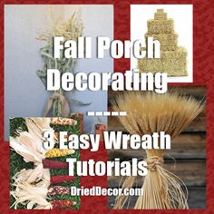 Easy wreath tutorials and porch decorating ideas