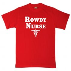 Rowdy Nurse