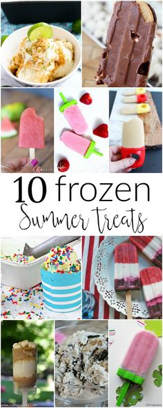10 frozen summer treats to cool you down this summer. Make your own ice cream and popsicles this season.