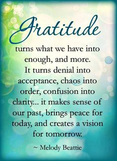 GRATITUDE-is an important part of your health and wellness for your mind,body and spirit www.praiseworks.biz
