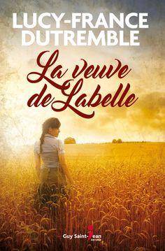 La veuve de Labelle ebook by Lucy-France Dutremble