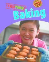 """""""Try This: Baking"""" by Stephanie Turnbull J641.815 TUR"""