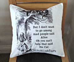 Alice in wonderland printed Pillow Art We re all mad here lewis carroll white black  One 18 inches