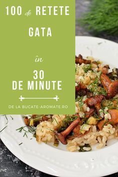 Peste 100 de rețete gustoase și sănătoase cu timp de preparare sub 30 de minute