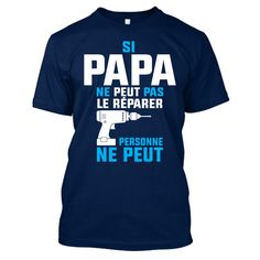 The shirt is made of cotton and polyester, Printing with modern technology to make products more durable in time. Father's day customized t shirt papi peut le réparer – eu father and son t shirt designs Wwe Shirts, Trump Shirts, Funny Shirts, Captain America Shirt, Llama Shirt, Baby Girl Shirts, Customise T Shirt, Cheap Shirts, Sport T Shirt