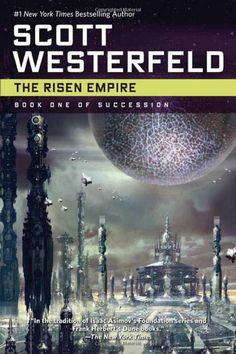 The Risen Empire (Succession): Scott Westerfeld