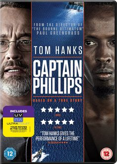 """Captain Phillips (2013) directed by Paul Greengrass, based on the book by Richard Phillips and Stephan Talty, starring Tom Hanks and Barkhad Abdi. """"The true story of Captain Richard Phillips and the 2009 hijacking by Somali pirates of the US-flagged MV Maersk Alabama, the first American cargo ship to be hijacked in two hundred years."""""""