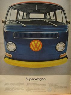 "Volkswagen Bus ad, 1971 - ""Superwagon."""