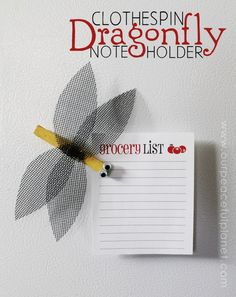 Here's a darling little dragonfly noteholder that you can stick on your fridge! All you need is a clothespin, some paint, google eyes, a magnet and a tiny piece of nylon screen. Make a whole colorful set of them to give as a gift!