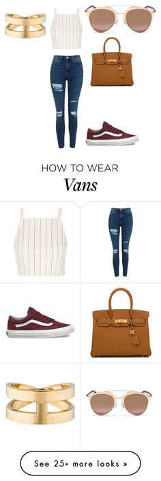 """""""Untitled #25"""" by ciano-olivia on Polyvore featuring Topshop, Vans, Hermès and Christian Dior"""