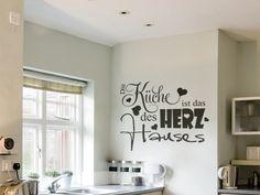 Schönes Wandtattoo für die Küche: Die Küche ist das Herz des Hauses.