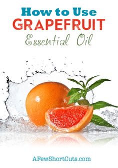 Find out the best uses for this popular and great smelling essential oil! How to Use Grapefruit Essential Oil every day in your life.