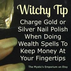 Witchy Tip - Wealth - Prosperity - Money Spell - Browse unique items from TheMysticsEmporium on Etsy, a global marketplace of handmade, vintage and creative goods. Pinned By The Mystic's Emporium On Etsy Magick Spells, Wicca Witchcraft, Tarot, Wiccan Rede, Silver Nail Polish, Money Magic, Eclectic Witch, Money Spells, Practical Magic